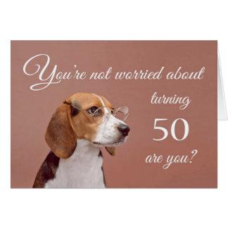 Happy 50th birthday, worried beagle greeting card