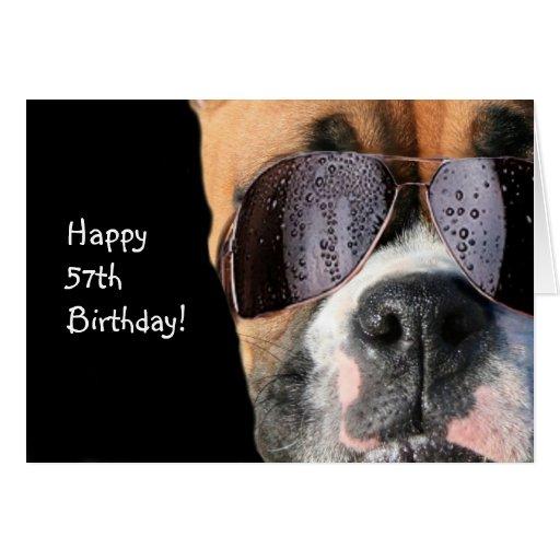 Happy 57th Birthday Cool Boxer Dog Greeting Card