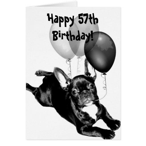 Happy 57th Birthday French Bulldog Greeting Card