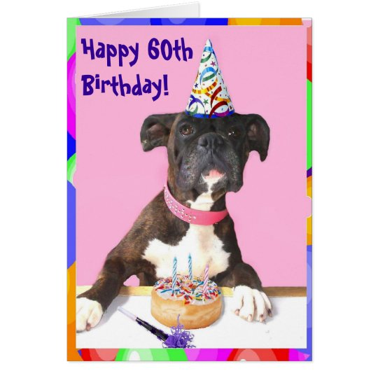 Happy 60th Birthday Boxer greeting card