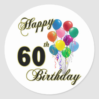 Happy 60th Birthday Gifts and Birthday Apparel Round Sticker