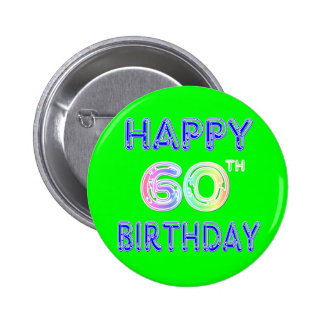 Happy 60th Birthday Gifts in Balloon Font 6 Cm Round Badge
