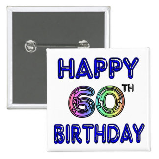Happy 60th Birthday Gifts in Balloon Font Pinback Buttons