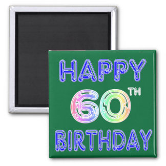 Happy 60th Birthday Gifts in Balloon Font Square Magnet