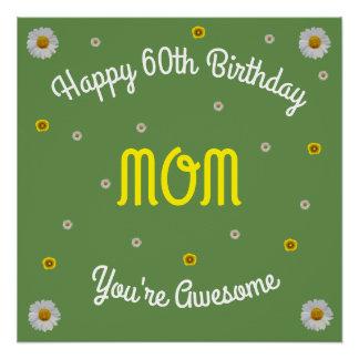 Happy 60th Birthday Mom Poster