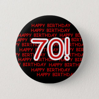 Happy 70th Birthday 6 Cm Round Badge