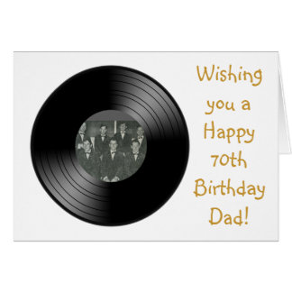 Happy 70th birthday for Dad with vinyl record Greeting Card