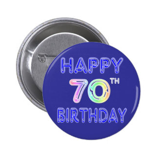 Happy 70th Birthday Gifts in Balloon Font 6 Cm Round Badge