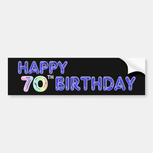 Happy 70th Birthday Gifts in Balloon Font Bumper
