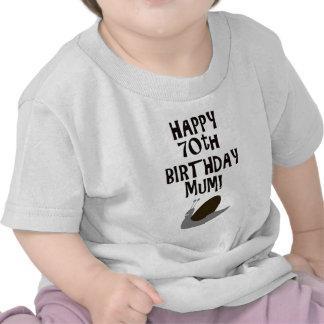 Happy 70th Birthday Mum! Tshirt