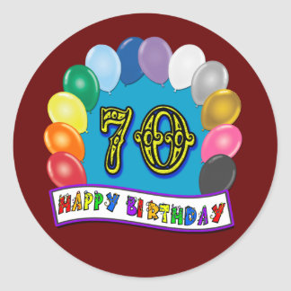 Happy 70th Birthday with Balloons Round Sticker