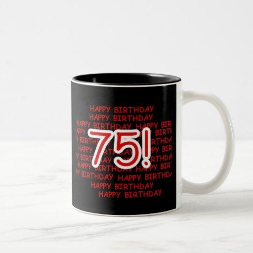 Happy 75th Birthday Mugs