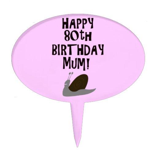 Happy 80th Birthday Mum! Cake Picks