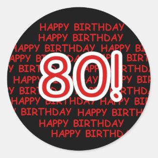 Happy 80th Birthday Round Stickers
