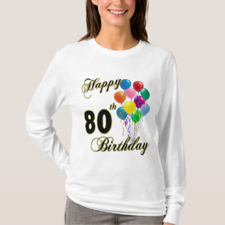 Happy 80th Birthday T-Shirt