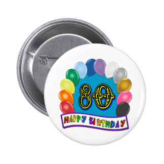 Happy 80th Birthday with Balloons 6 Cm Round Badge