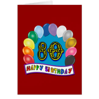 Happy 80th Birthday with Balloons Greeting Card