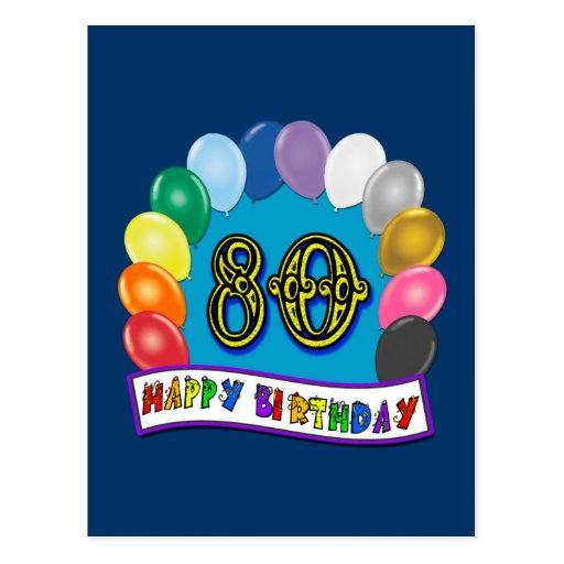 Happy 80th Birthday with Balloons Post Cards