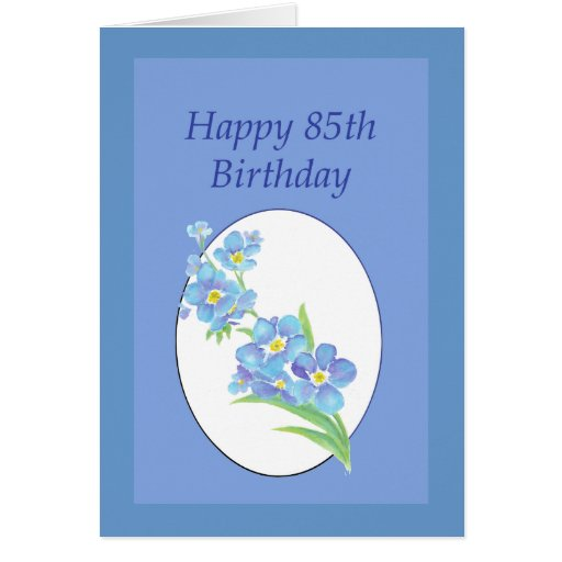 Happy 85th Birthday Forget Me Not Flower Greeting Card