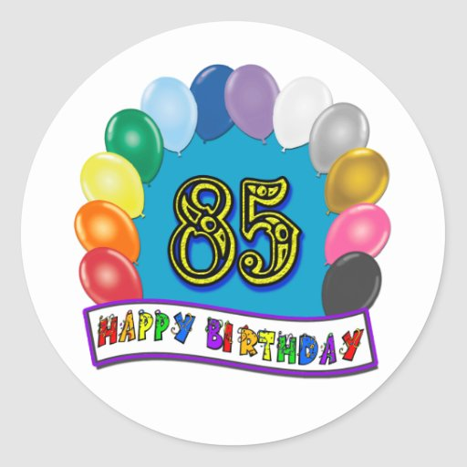 Happy 85th Birthday with Balloons Stickers