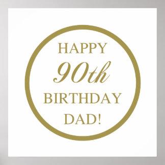 Happy 90th Birthday Dad Poster