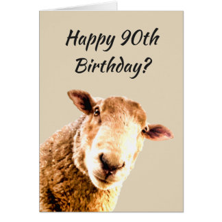 Happy  90th Birthday Funny Sheep Animal Humor Card