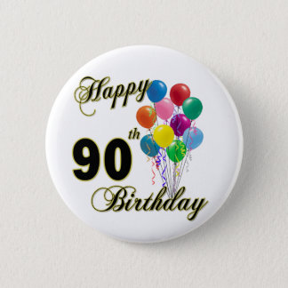 Happy 90th Birthday Gifts and Birthday Apparel 6 Cm Round Badge
