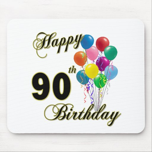 Happy 90th Birthday Gifts and Birthday Apparel Mouse Pads