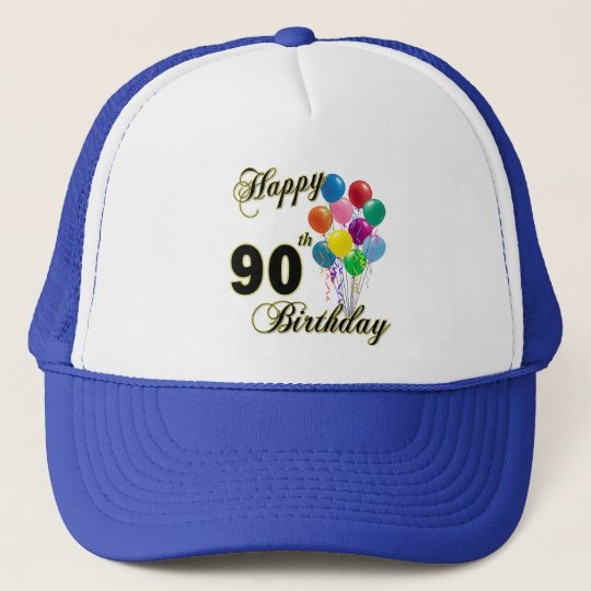 Happy 90th Birthday Gifts and Birthday Apparel Trucker Hat