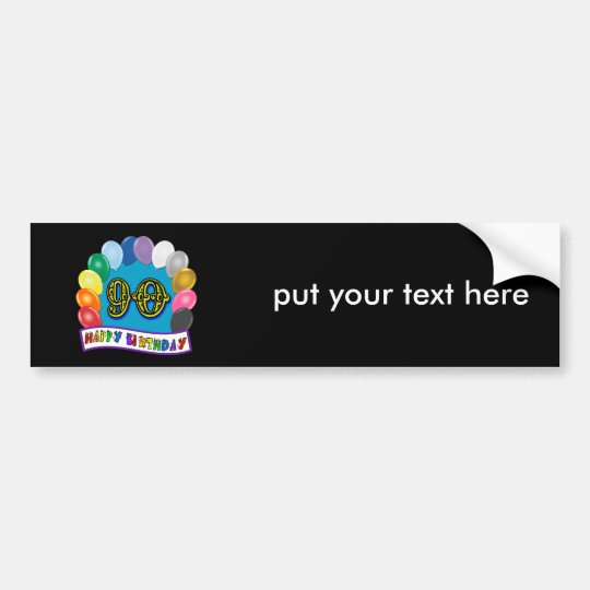 Happy 90th Birthday with Balloons Bumper Sticker