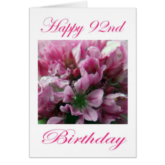 Happy 92nd Birthday Pink and Green Flower Card