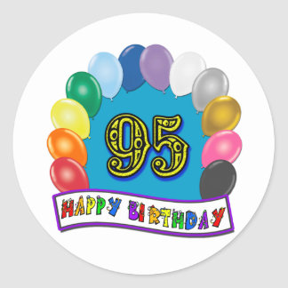 Happy 95th Birthday with Balloons Round Stickers