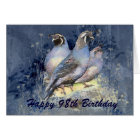 Happy 98th Birthday  California Quail Bird Card