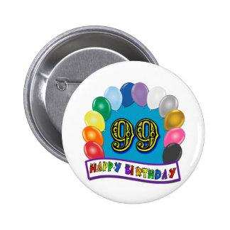 Happy 99th Birthday with Balloons 6 Cm Round Badge