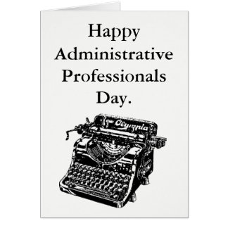 Happy Administrative Professionals Day. Card