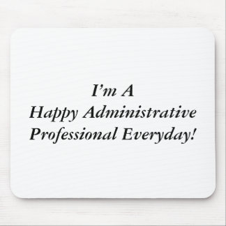 Happy Administrative Professionals Day! Mouse Pad