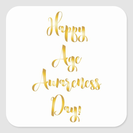 Happy age awareness day birthday supplies square sticker