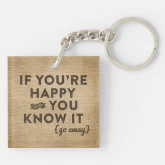 Happy and You Know It Burlap Double-Sided Square Acrylic Key Ring