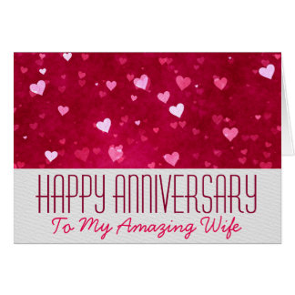 Happy Anniversary To My Amazing Wife Greeting Card