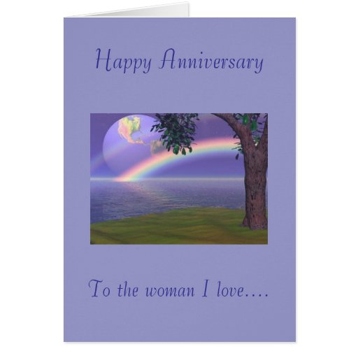 Happy Anniversary, To the woman I love Card