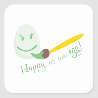 Happy As An Egg Square Sticker