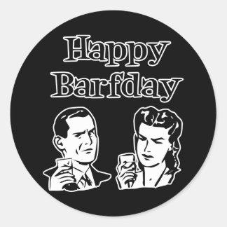 Happy Barfday Retro Man & Woman B&W Round Stickers