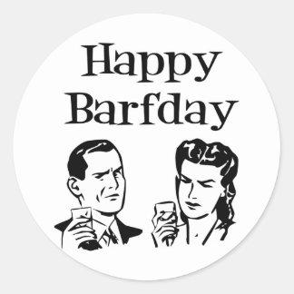 Happy Barfday Retro Man & Woman B&W Round Sticker