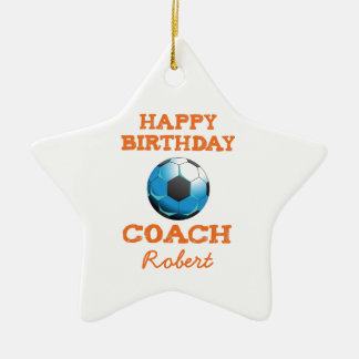Happy Bday Soccer Coach Orange/Teal/Blue Starburst Christmas Ornament