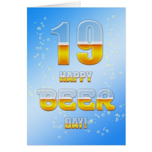 Happy Beer day 19th birthday card