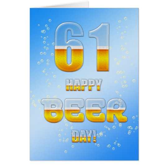 Happy Beer day 61st birthday card