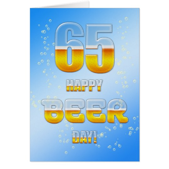 Happy Beer day 65th birthday card
