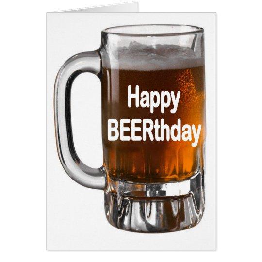 Happy BEERTHDAYBeer  Birthday card