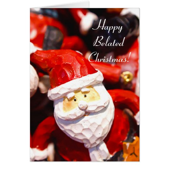 Happy Belated Christmas santa greeting card