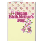 Happy Birth Mothers Day Greeting Card